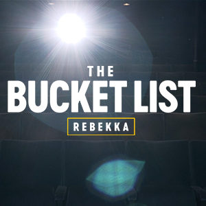 The Bucket List – Rebekka